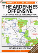 The Ardennes Offensive : on the major battles of history...