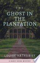 download ebook the ghost in the plantation: a nancy keene mystery pdf epub