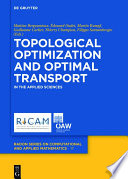 Topological Optimization And Optimal Transport book