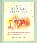 The Little Book of Bedtime Blessings