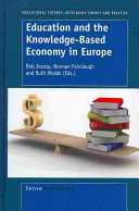 Education and the Knowledge based Economy in Europe