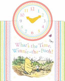 Winnie-The-Pooh: What's the Time, Winnie-the-Pooh? Hands Of The Clock As