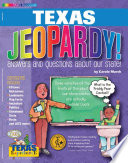 Texas Jeopardy    Answers   Questions About Our State