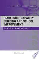 Leadership  Capacity Building and School Improvement