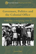 Governors, Politics and the Colonial Office