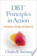 DBT? Principles in Action