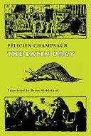 The Latin Orgy