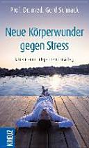 Neue K  rperwunder gegen Stress