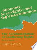 Autonomy  Sovereignty  and Self Determination