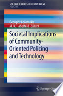 Societal Implications of Community Oriented Policing and Technology