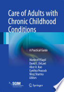Care of Adults with Chronic Childhood Conditions A Practical Guide