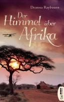 Himmel über Afrika : die safari's voor toeristen organiseert, maar...