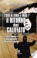 Il ritorno del Califfato  L ISIS in Siria ed Iraq