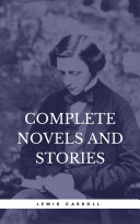 Carroll, Lewis: Complete Novels And Stories (Book Center)