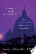 Roman but Not Catholic