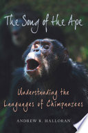 The Song Of The Ape : young primatologist while working as...