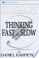 Summary Thinking Fast And Slow By Daniel Kahneman
