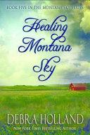 Healing Montana Sky