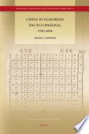 China in European Encyclopaedias, 1700-1850