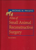 Atlas of Small Animal Reconstructive Surgery