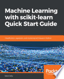 Machine Learning With Scikit Learn Quick Start Guide