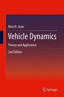 Vehicle dynamics : theory and application / Reza N. Jazar.