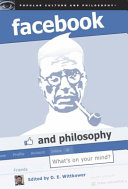 Facebook and Philosophy Facebook Means For Us And