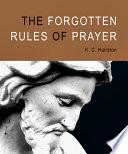 The Forgotten Rules Of Prayer