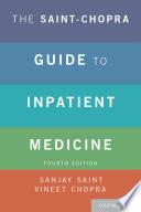 The Saint Chopra Guide To Inpatient Medicine