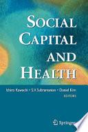 Social Capital and Health Book PDF