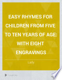 Easy Rhymes for Children from Five to Ten Years of Age
