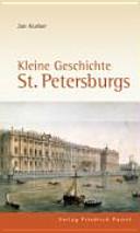Kleine Geschichte St. Petersburgs