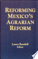 Reforming Mexico s Agrarian Reform