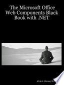 The Microsoft Office Web Components Black Book with  Net