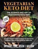 Vegetarian Keto Diet The Science And Art Of Vegetarian Keto Diet