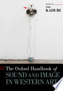 Ebook The Oxford Handbook of Sound and Image in Western Art Epub Yael Kaduri Apps Read Mobile