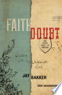 Faith  Doubt  and Other Lines I ve Crossed