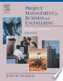 Project Management for Business and Engineering