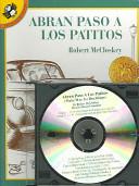 Abran Paso a Los Patitos  Make Way for Ducklings  with CD