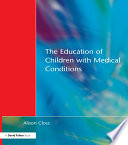 Education of Children with Medical Conditions