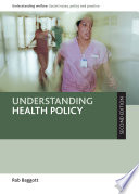 Understanding Health Policy  Second Edition