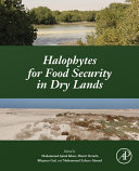 Halophytes for Food Security in Dry Lands