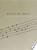Migrating Music