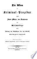 Die Akten der Kriminal-Prozedur gegen Jakob Müller von Stechenrain und Mitschuldige wegen Tödtung des Rathsherrn Leu von Ebersol
