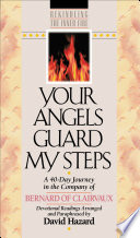 Your Angels Guard My Steps  Rekindling the Inner Fire Book  10
