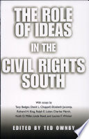 The Role of Ideas in the Civil Rights South