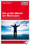 Die große Macht der Motivation