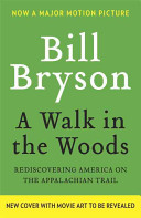 A Walk In The Woods Movie Tie In Edition  book