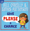 Ebook Give Please a Chance Epub Bill O'Reilly,James Patterson Apps Read Mobile