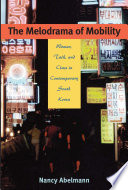 The Melodrama of Mobility